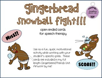 Gingerbread Snowball Fight!!!  open ended cards for speech