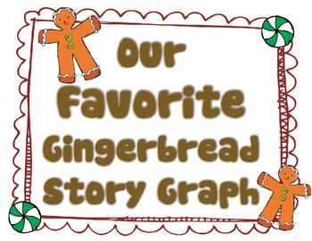 Gingerbread Story Comparison Chart and Favorite Story Graph