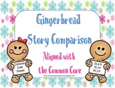 Gingerbread Story Comparison - Common Core Based