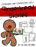 Gingerbread Story Comparisons