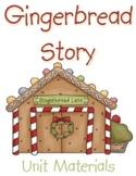 Gingerbread Story Unit Materials
