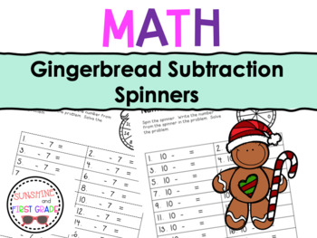 Gingerbread Subtraction Spinners