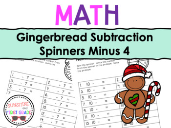 Gingerbread Subtraction Spinners Minus 4