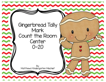 Gingerbread Tally Mark Count the Room Center 1-20