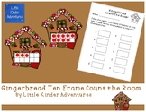 Gingerbread Ten Frame Count the Room