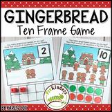 Gingerbread Ten Frame Game | Pre-K + K Math