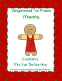 Gingerbread Ten Frame Matching