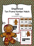 Gingerbread Ten Frame Number Match 1-20