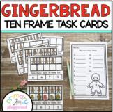 Gingerbread Ten Frame Task Cards Making Ten With  Gingerbread Friends Center