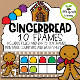 Gingerbread Ten Frames (Perfect for Gingerbread Boy or Bab