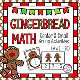 Gingerbread Theme Math Centers & Small Group Activities - Numbers 1 - 20