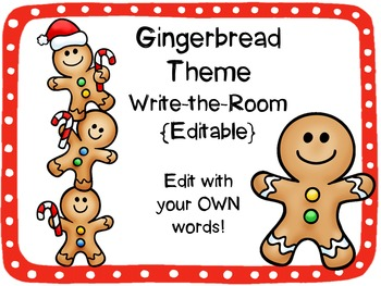 Gingerbread Theme Write-the-Room {Editable!}