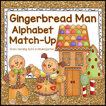 Gingerbread Themed Alphabet Match-Up
