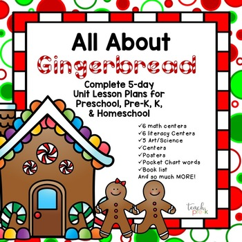 All About Gingerbread!  5-Day Lesson plans for Preschool, Pre-K, K & Homeschool