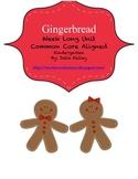 Gingerbread Unit- Common Core Aligned