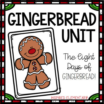Gingerbread Unit: Lesson Plans and Student Activity Packet