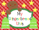 Gingerbread Unit: Writing, Reading, Art and Math in One