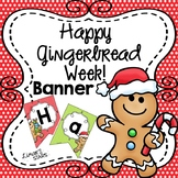 Gingerbread Week BANNER