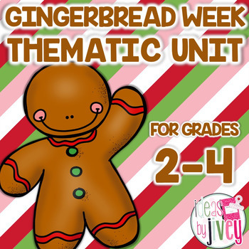 Gingerbread Week Thematic Unit Grades 2-4