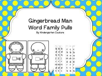 Gingerbread Word Family Pulls