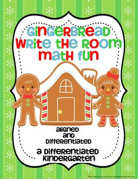 Gingerbread Write The Room Math Fun-Differentiated and Aligned to CCSS