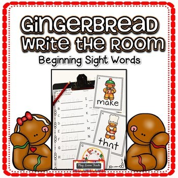 Gingerbread Write the Room Beginning Sight Words