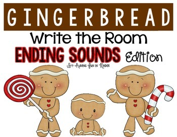 Gingerbread Write the Room - Ending Sounds Edition