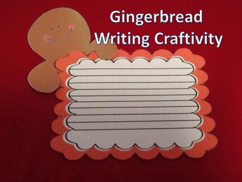 Gingerbread Writing Craftivity