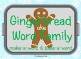 Gingerbread -ake Word Family! {Winter/Christmas}