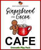 Gingerbread and Cocoa Cafe (Dramatic Play Pack)