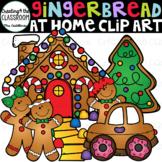 Gingerbread at Home {Gingerbread Clip Art}