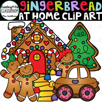 Gingerbread at Home {Gingerbread Clip Art}