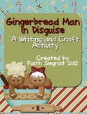Gingerbread in Disguise~Writing Activity ~Craft