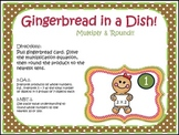 Gingerbread in a Dish!! Multiply & Round Numbers