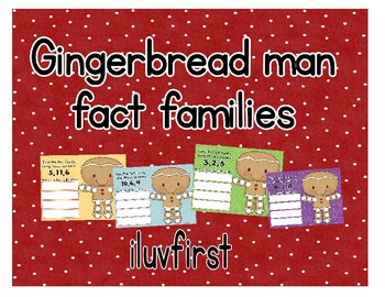 Gingerbread man Fact families