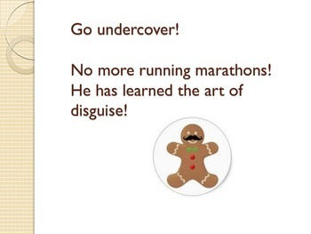 Gingerbread man in disguise/ Class book