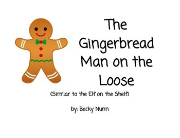 Gingerbread on the Loose!