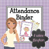 Attendance COVER & MONTHLY FORMS in Gingham Girls
