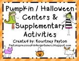 Ginormous Pumpkin / Halloween Math & Literacy Centers Pack - Common Core Aligned