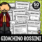 Gioachino Rossini Composer Listening Activities, February, Classical Music