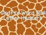 Giraffe Theme Word Wall Letter Headers