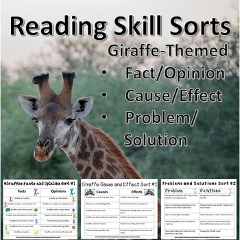 Giraffe Themed Reading Skill Sorts: Fact/Opinion, Cause/Effect, Problem/Solution