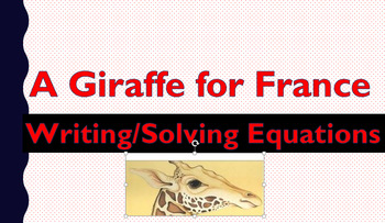 Giraffe for France: Writing/Solving Equations