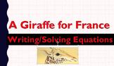 Giraffe for France: Writing/Solving Equations