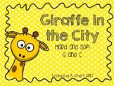 Giraffe in the City: Hard and Soft G and C