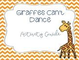 Giraffes Can't Dance - Activity Guide
