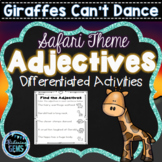Giraffes Can't Dance - Adjectives Printables & Worksheets