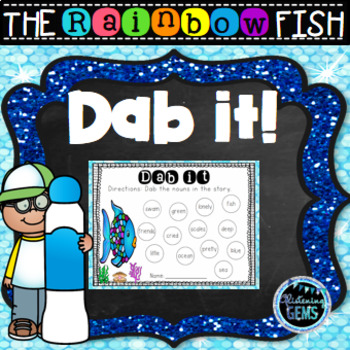 The Rainbow Fish - Dab It Fun: Nouns, Verbs, Adjectives, Adverbs & more