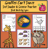 Giraffes Can't Dance Dot Dauber, Scissor Practice, and Clip Cards