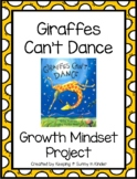 Giraffes Can't Dance: Growth Mindset and the Power of YET!